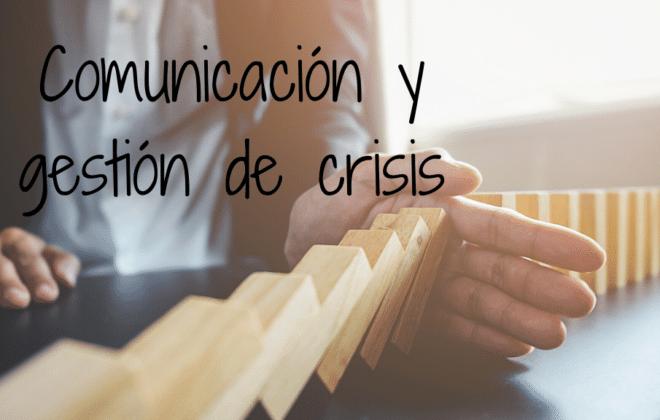 comunicación y gestión de crisis