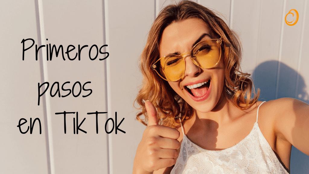 Portada de primeros pasos en TikTok