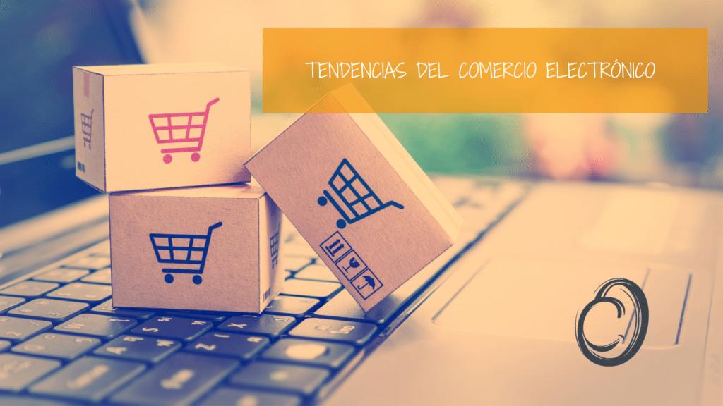 tendencias web y de comercio electrónico